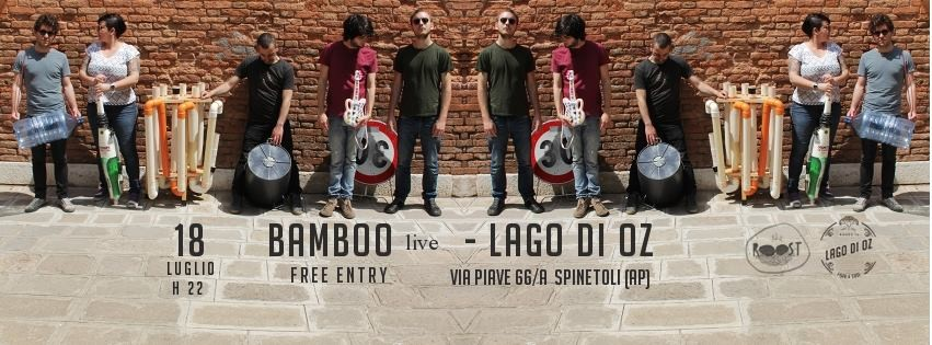BAMBOO LIVE Venerdì 18 Luglio h 22   Free Entry!