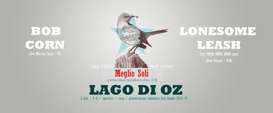 Lonesome Leash e Bob Corn - 10 Ottobre al Lago di Oz